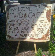 Mud Kithcen welcome sign